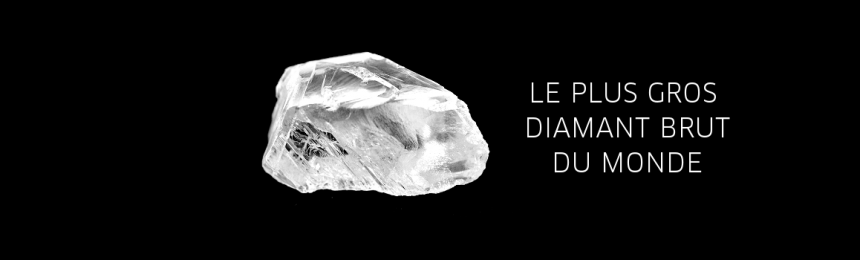 Le plus gros diamant brut du monde